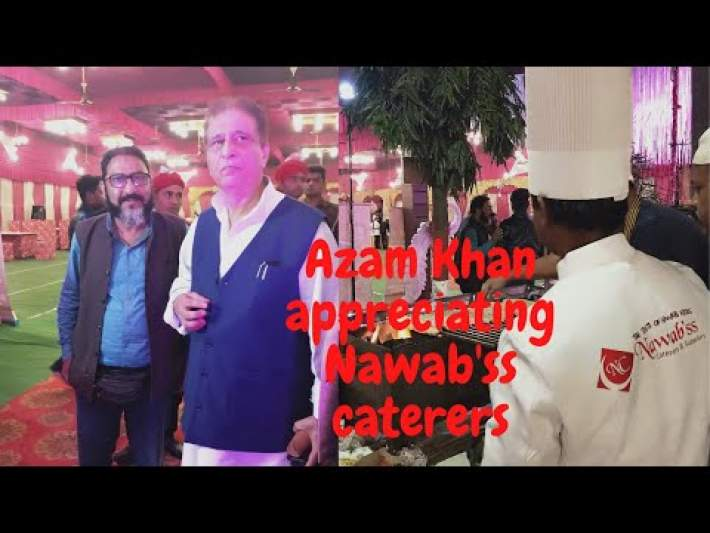 Wedding Catering | Catering Services by Nawab'ss Caterers | Azam Khan appreciating Nawab'ss caterers