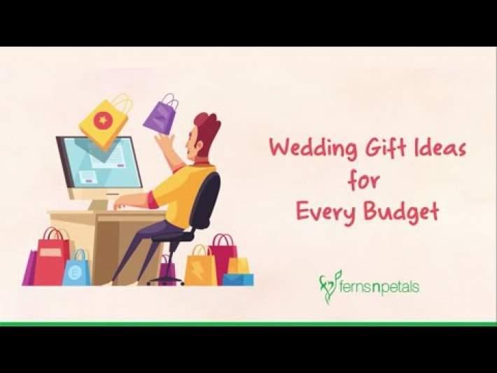 Wedding Gift Ideas for Every Budget | Ferns N Petals