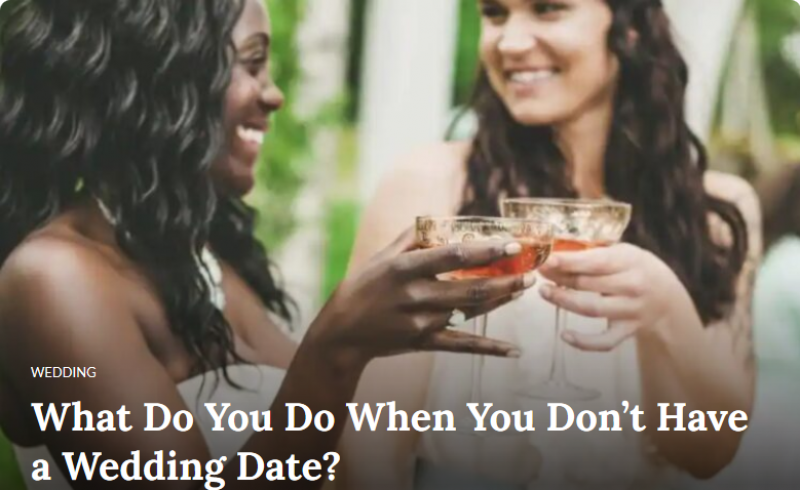 What Do You Do When You Don't Have a Wedding Date